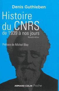 Histoire du CNRS de 1939 à nos jours : une ambition nationale pour la science