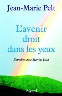 L'avenir droit dans les yeux : entretiens avec Martine Leca