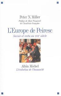 L'Europe de Peiresc : savoir et vertu au XVIIe siècle