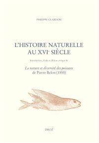 L'histoire naturelle au XVIe siècle