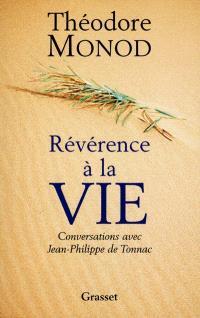 Révérence à la vie : conversations avec Jean-Philippe de Tonnac