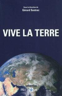 Vive la Terre