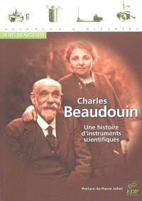 Charles Beaudouin : une histoire d'instruments scientifiques