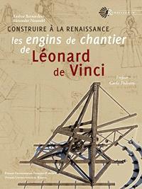 Construire à la Renaissance : les engins de chantier de Léonard de Vinci