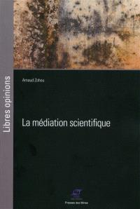 La médiation scientifique