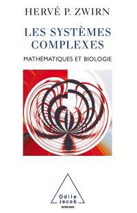 Les systèmes complexes : mathématiques et biologie