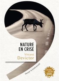 Nature en crise : penser la biodiversité