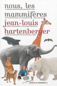 Nous, les mammifères