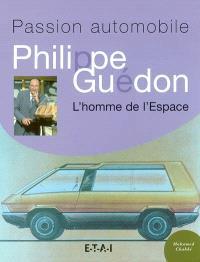 Philippe Guédon, l'homme de l'Espace : passion automobile