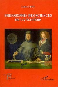 Philosophie des sciences et de la matière