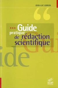 Guide pratique de rédaction scientifique : comment écrire pour le lecteur scientifique international