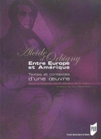 Alcide d'Orbigny : entre Europe et Amérique : textes et contextes d'une oeuvre : actes du colloque qui s'est tenu à l'Université de La Rochelle les 18, 19 et 20 avril 2002