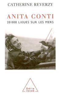 Anita Conti, vingt mille lieues sur les mers