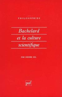 Bachelard et la culture scientifique