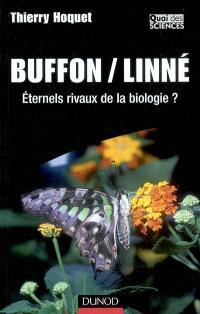 Buffon-Linné : éternels rivaux de la biologie ?