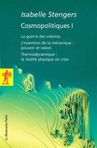 Cosmopolitiques. Volume 1