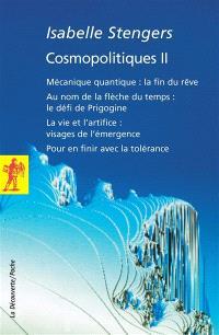 Cosmopolitiques. Volume 2
