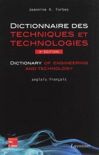 Dictionnaire des techniques et technologies modernes = Dictionary of engineering and technology, Anglais-français