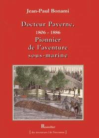 Docteur Payerne (1806-1886), pionnier de l'aventure sous-marine