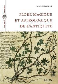 Flore magique et astrologique de l'Antiquité