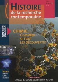 Histoire de la recherche contemporaine. n° 2 (2012), Chimie : comment se font les découvertes