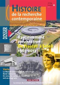Histoire de la recherche contemporaine. n° 1 (2014), Rayonnement synchrotron : de Frascati à SOLEIL 1963-2013