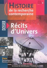 Histoire de la recherche contemporaine. n° 1 (2013), Récits d'univers
