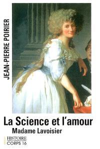 La science et l'amour : madame Lavoisier