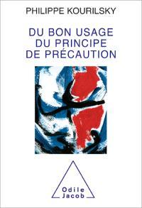Nouvelles réflexions sur le principe de précaution