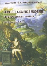 Rome et la science moderne : entre Renaissance et Lumières