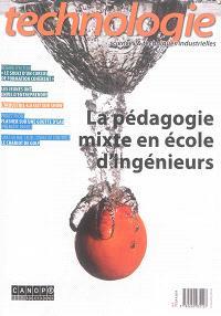 Technologie. n° 196, La pédagogie mixte en école d'ingénieurs