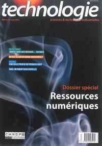 Technologie. n° 197, Ressources numériques