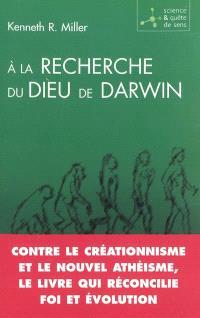 A la recherche du Dieu de Darwin