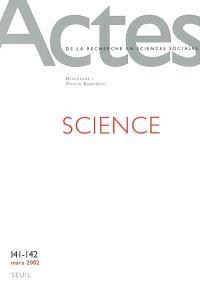 Actes de la recherche en sciences sociales. n° 141-142, Sciences