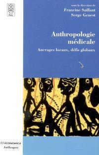 Anthropologie médicale : ancrages locaux, défis globaux