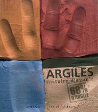 Argiles, histoire d'avenir