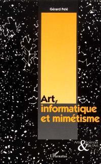 Art, informatique et mimétisme