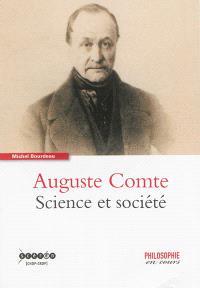 Auguste Comte : science et société