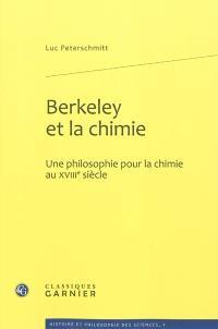 Berkeley et la chimie : une philosophie pour la chimie au XVIIIe siècle