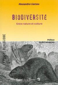 Biodiversité, entre nature et culture