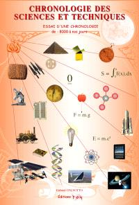 Chronologie des sciences et techniques : essai d'une chronologie de -8000 à nos jours