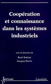 Coopération et connaissance dans les systèmes industriels