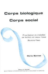 Corps biologique, corps social : procréation et maladies de l'enfant en pays mossi, Burkina Faso