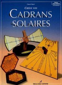 Créez vos cadrans solaires
