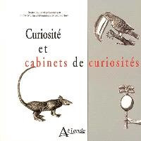 Curiosités et cabinets de curiosités