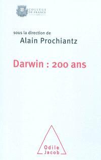 Darwin : 200 ans : colloque annuel 2009