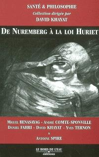 De Nuremberg à la loi Huriet