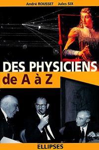Des physiciens de A à Z