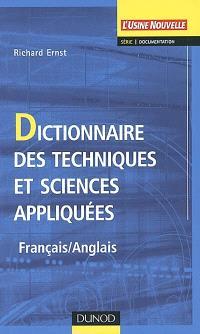 Dictionnaire des techniques et des sciences appliquées : français-anglais