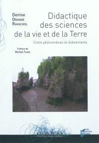 Didactique des sciences de la vie et de la Terre : entre phénomènes et évènements